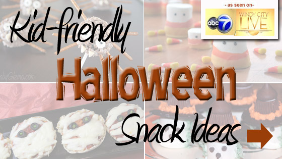 Kid-Friendly Halloween Snacks as seen on Chicago Windy City Live