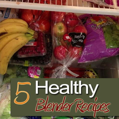 5 Blender Recipes That Are Delicious AND Healthy