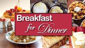 10 Great Breakfast For Dinner Ideas