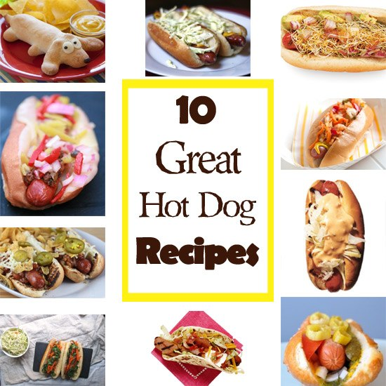 Ten Great Hot Dog Recipes