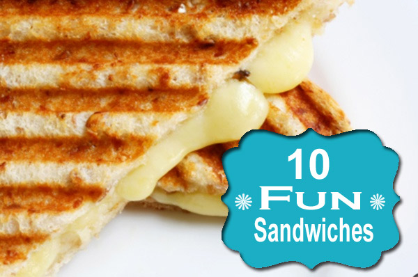 10 Fun Sandwiches