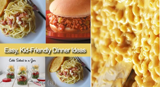 Easy, Kid-Friendly Dinner Recipes